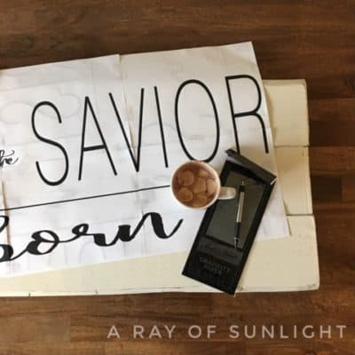 Christ the Savior is Born – DIY Christmas sign with FREE template