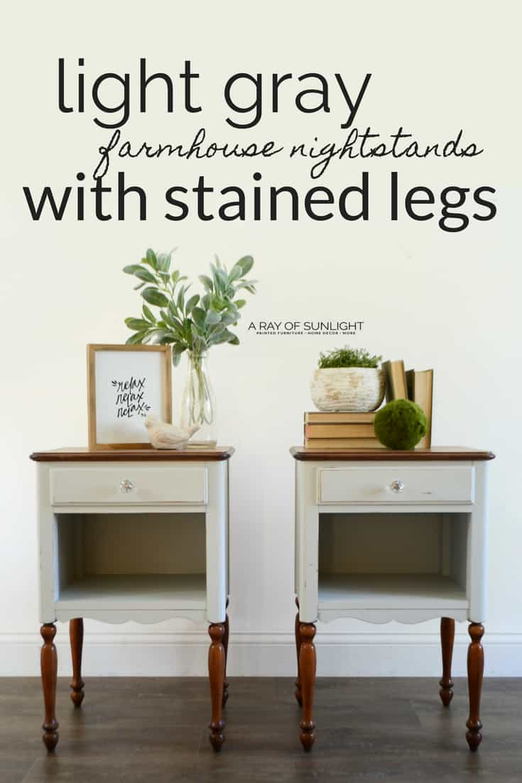 The Light Gray Farmhouse Modern Painted Nightstands with Stained Legs Makeover by A Ray of Sunlight #paintedfurniture #furnituremakeover