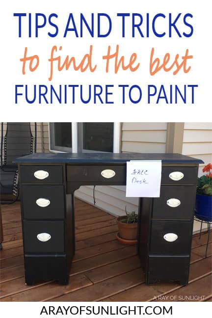 Tips and tricks to find the best furniture to paint for cheap! Plus, places to not go when you want to find furniture quickly and constantly. You'll be able to find cheap furniture for your home with these tips! By A Ray of Sunlight