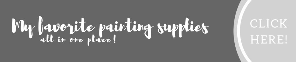 My favorite painting supplies all in one place
