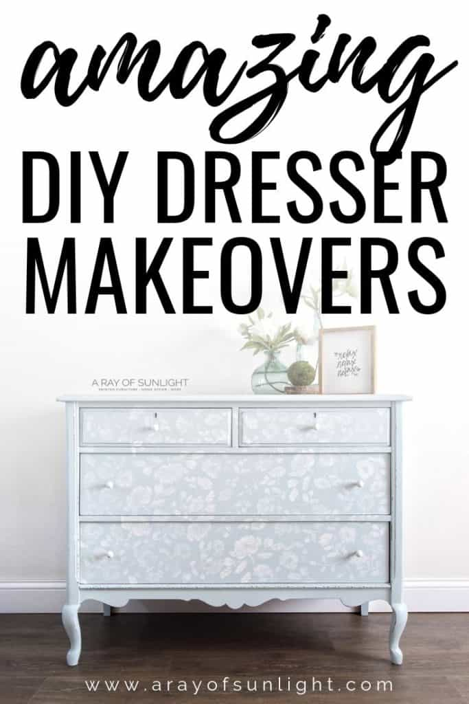 amazing DIY Dresser Makeovers