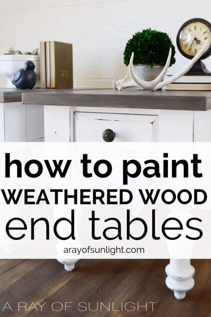 How to paint weathered wood end tables
