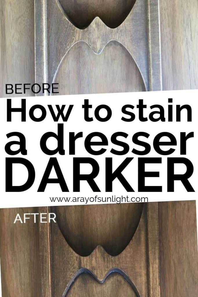 How to Stain a Dresser Darker with Before and After