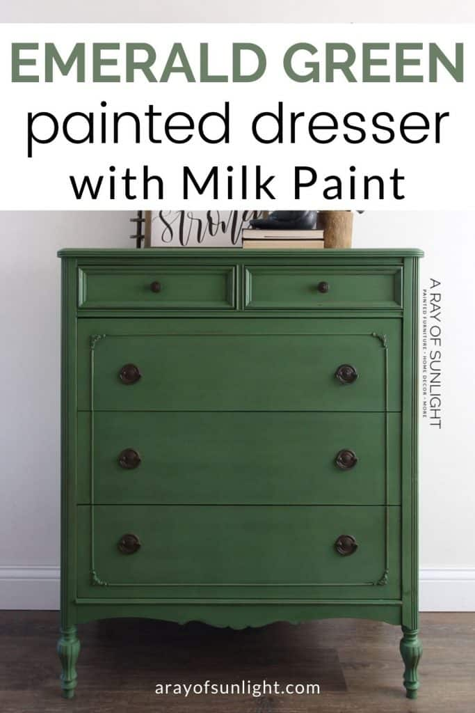 Emerald green painted dresser with milk paint