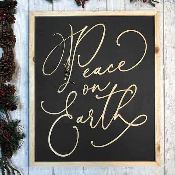 Peace on Earth Farmhouse Sign