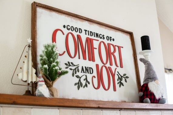 Good Tidings of Comfort and Joy Christmas Sign