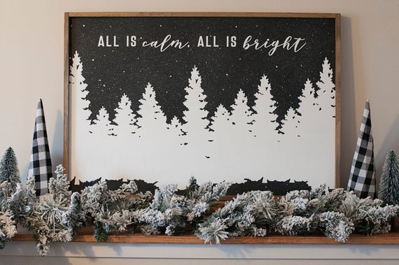All Is Calm All is Bright Christmas Sign