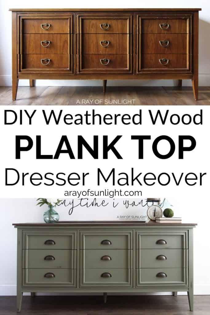 DIY Weathered wood plank top dresser makeover
