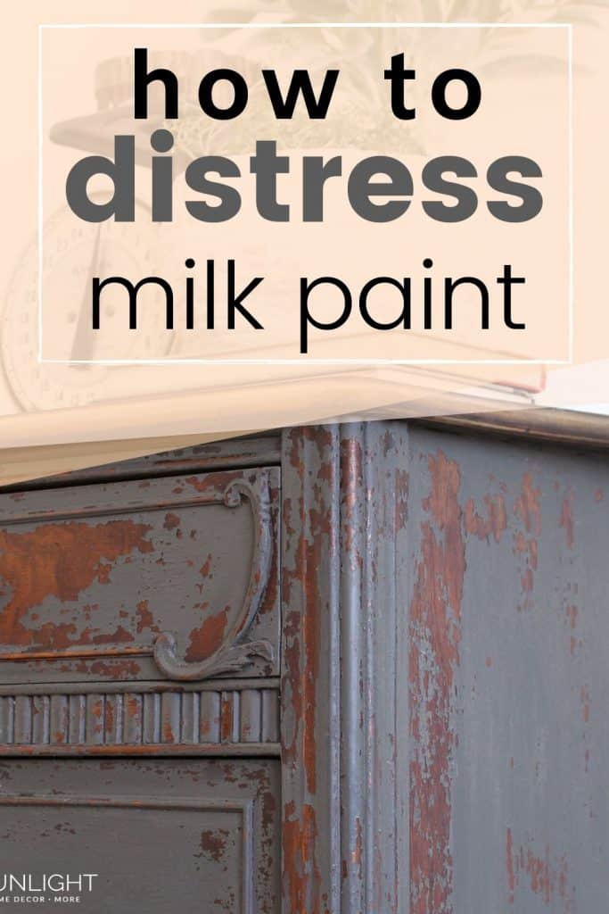 how to distress milk paint