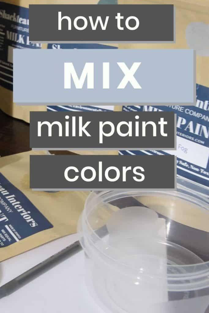 how to mix milk paint colors