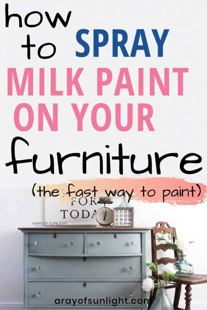 how to spray milk paint on your furniture the fast way to paint