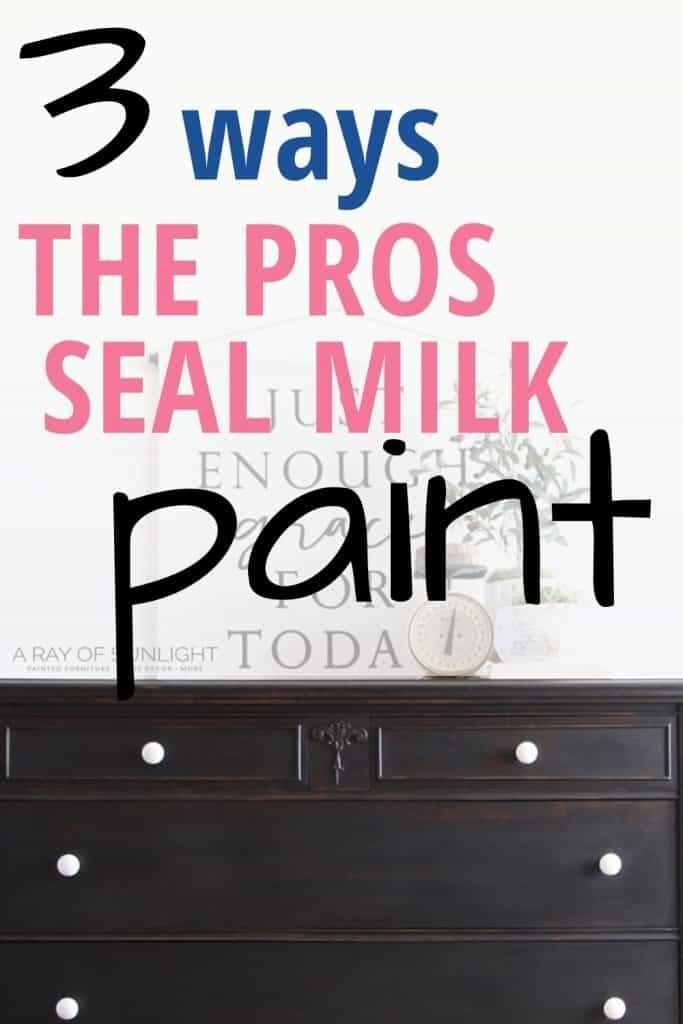 3 ways to seal milk paint