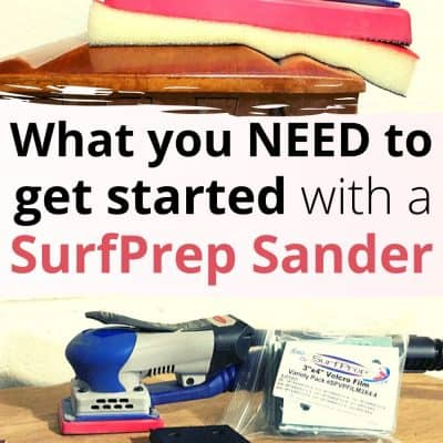 SurfPrep Sander – What you need to get started!