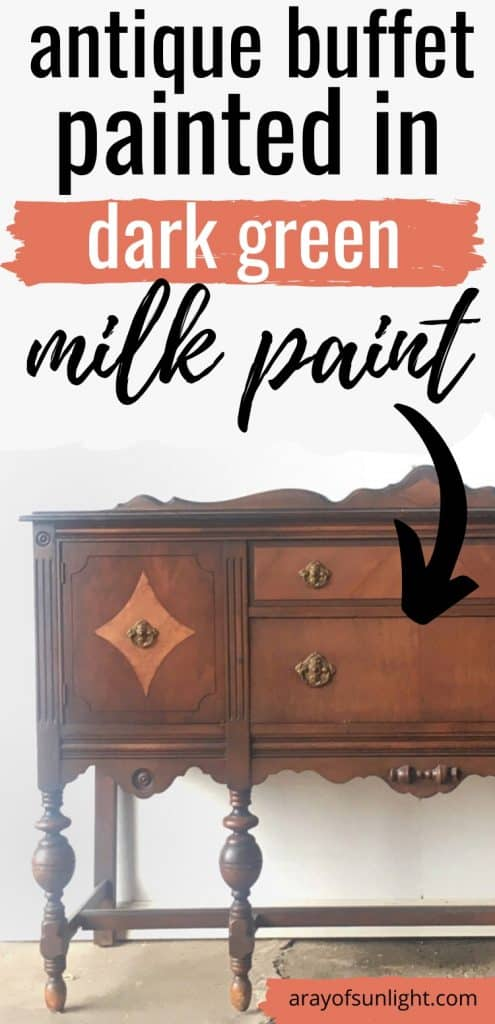 antique buffet painted in dark green milk paint