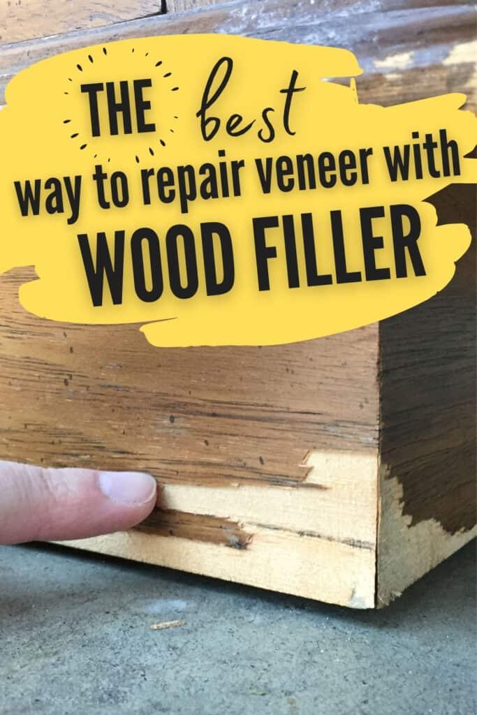 """""""best way to repair veneer with wood filler"""""""