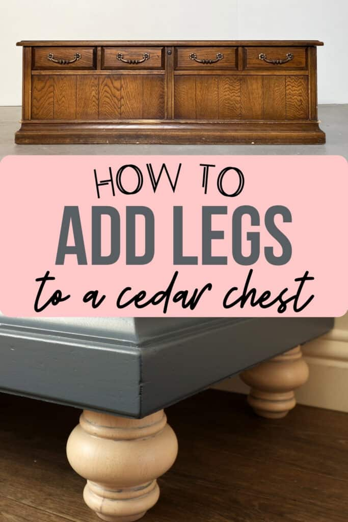 before and after of cedar chest with and without legs
