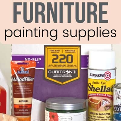 10 Must Have Products When Painting Furniture