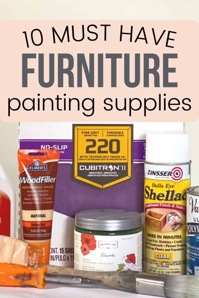10 must have furniture painting supplies